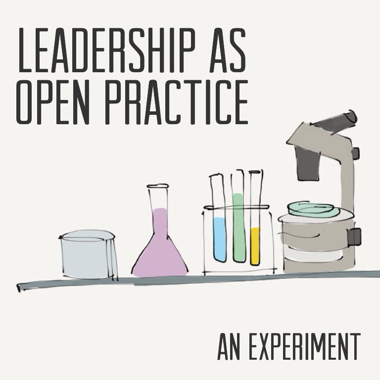 Leadership as open practice: an experiment (@marendeepwell)